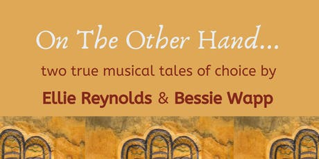 On the Other Hand: two true musical tales of choice tickets