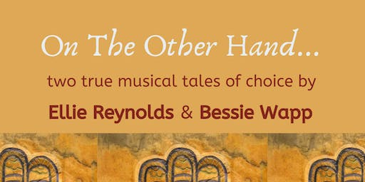 On the Other Hand: two true musical tales of choice