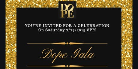 D.O.P.E Benefit Gala tickets