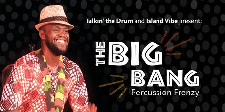 The Big Bang - Percussion Frenzy tickets