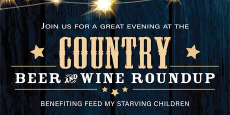 Country Beer & Wine Roundup Fundraiser for Placer Feed My Starving Children MobilePack  tickets