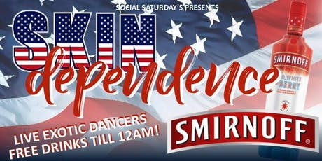 SOCIAL SATURDAYS: presents Skindependence 2k19 tickets