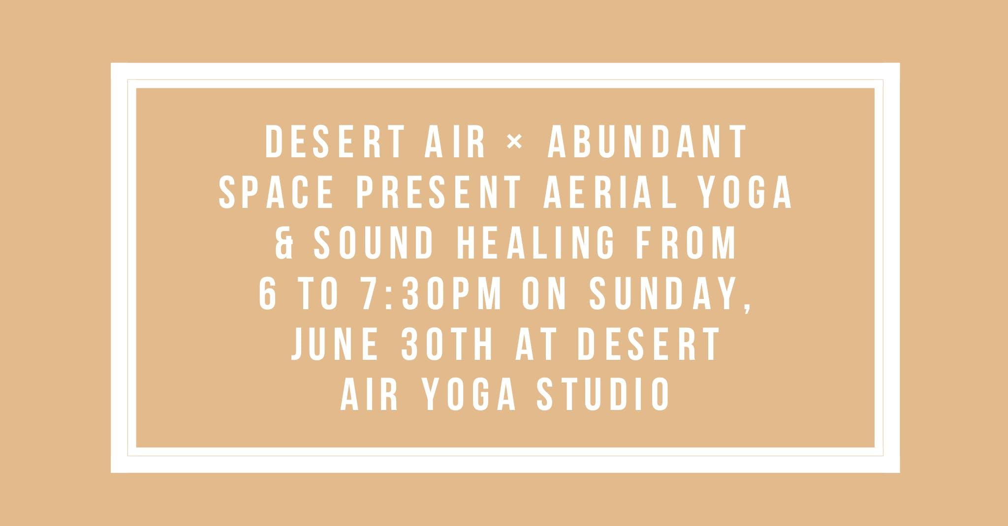 Aerial Yoga & Sound Healing