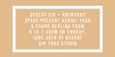 Aerial Yoga & Sound Healing tickets