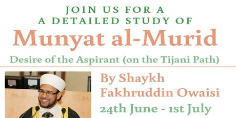 Munyat al Murid - Desire of the Aspirant (on the Tijani path) tickets