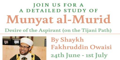 Munyat al Murid - Desire of the Aspirant (on the Tijani path)
