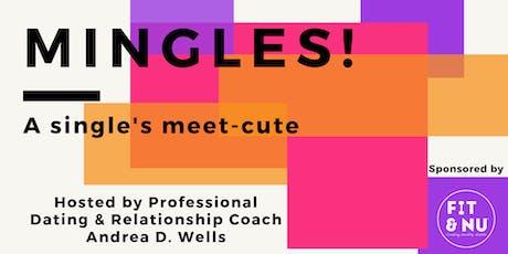 MINGLES! A Singles Meet-Cute tickets