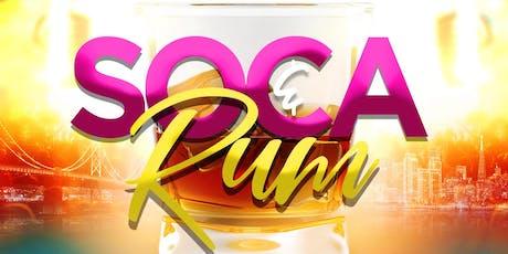 RUM & SOCA ( FREE RSVP ) tickets