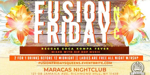 """FUSION FRIDAYS """"HOTTEST VIBE ON A FRIDAY"""""""
