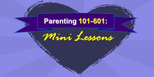 Parenting 101: Becoming an Active Parent (all ages)