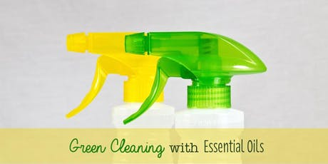 Green Cleaning With Essential Oils tickets