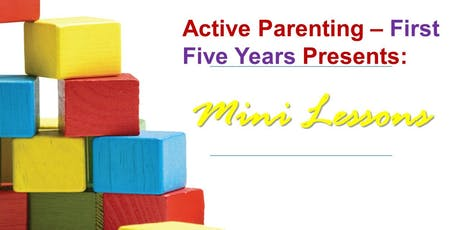 Preventing Problems from Escalating with Your Young Child (ages 1-5) tickets