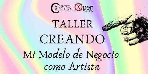 Taller: Creando Mi Modelo de Negocio como Artista