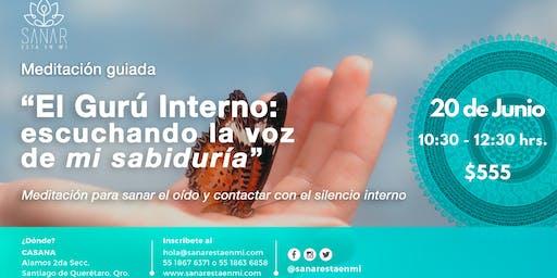"""Meditación Guiada """"Escuchando la voz de mi sabiduría"""" / Querétaro"""