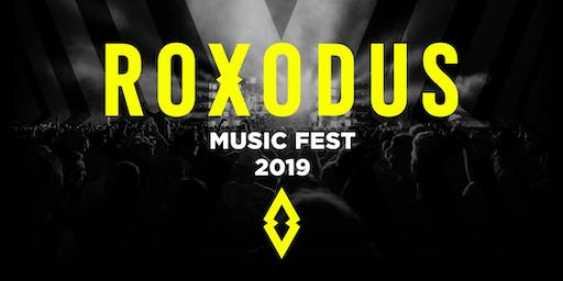 Roxodus Music Fest 2019 - Pmt Plan Box Office