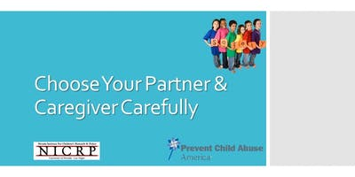 Choose Your Partner and Caregiver Carefully (all ages)