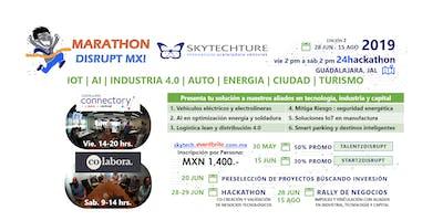Marathon Disrupt MX! Auto Energia Manufactura Ciudad Turismo + IoT AI i4.0