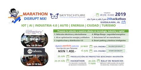 Marathon Disrupt MX! Auto Energia Manufactura Ciudad Turismo + IoT AI i4.0 boletos