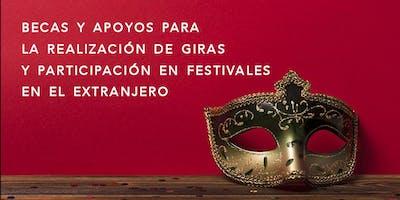 Becas y apoyos para realizar Giras y participar en Festivales  en el extranjero
