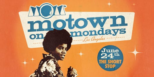 Motown On Mondays LA: w/ special guest WYATT CASE