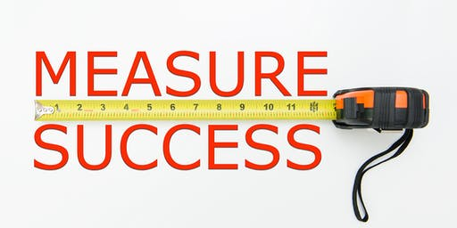 Measure What Matters!