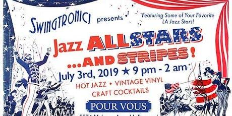 L.A Jazz All-Stars & Stripes at Swingtronic! tickets