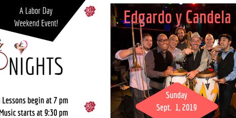 Edgardo y Candela at The Flamingo - Labor Day Weekend - Sept.1.2019 tickets