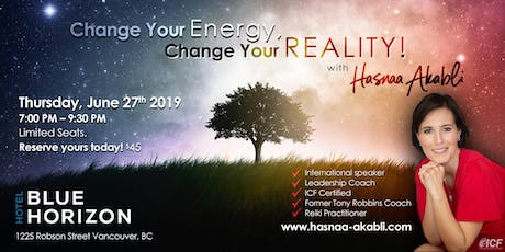 Change Your Energy, Change Your Reality ! tickets