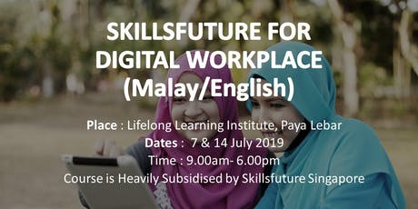 SKILLS FUTURE FOR DIGITAL WORKPLACE (MALAY) tickets