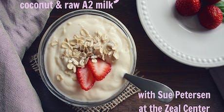 Yogurt 2 Ways-Coconut & Raw A2 Milk tickets