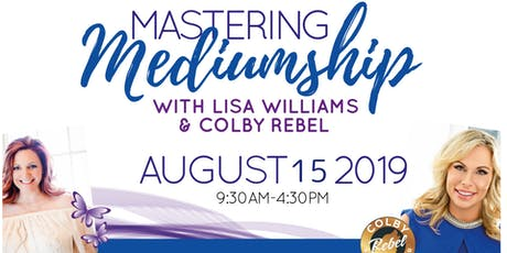 Mastering Mediumship with Lisa Williams & Colby Rebel tickets