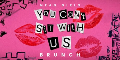 Mean Girls Brunch tickets