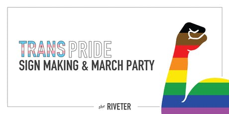 Trans Pride March + Sign Making with The Riveter and TRANSform WA tickets
