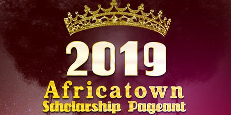 2019 Miss Africatown Scholarship Pageant tickets