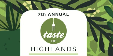 2019 TASTE OF HIGHLANDS tickets