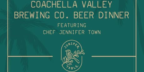 Juniper Table X Coachella Valley Brewing Co. tickets