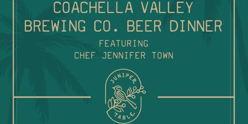 Juniper Table X Coachella Valley Brewing Co.