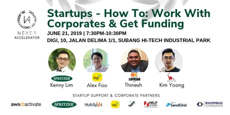 NEXEA Presents: Startups - How To: Work With Corporates & Get Funding tickets