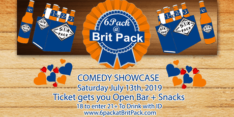 FREE DRINKS & OPEN BAR 6Pack at BritPack Comedy showcase  tickets