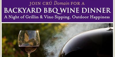 Backyard BBQ Wine Dinner
