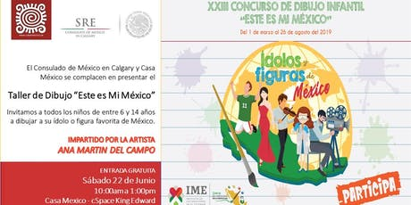 "Taller de Dibujo/Drawing Workshop ""Este es Mi Mexico"" tickets"