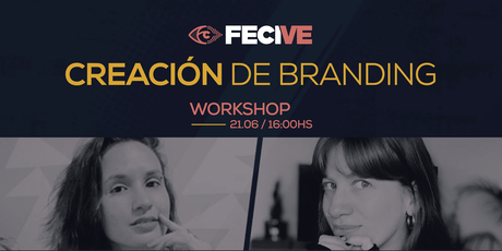 FECIVE- Workshop: Creación de Branding entradas