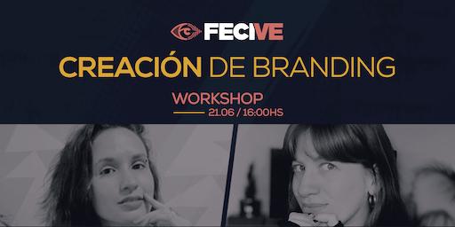 FECIVE- Workshop: Creación de Branding