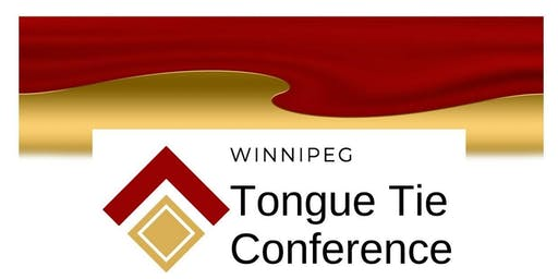 Winnipeg Tongue Tie Conference