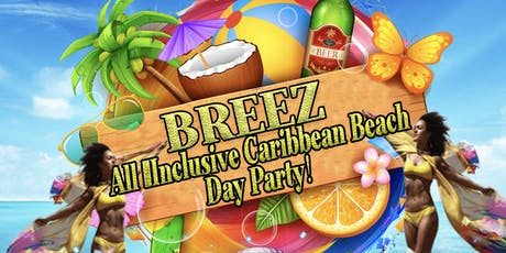 BREEZ CHICAGO BEACH DAY PARTY tickets