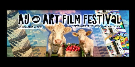 Ag & Art Film Festival in Vacaville - September 13 - 15 tickets