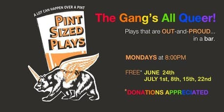 PianoFight's Pint Sized Plays: The Gang's All Queer tickets