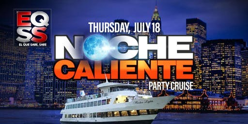 Latin Party Cruise Special Event July 18 Thursday