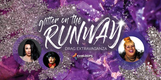 Glitter on the Runway Drag Extravaganza (Pride Week 2019)