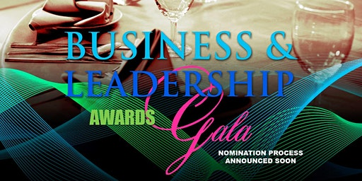 Business and Leadership Awards Gala